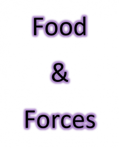 Food and Forces